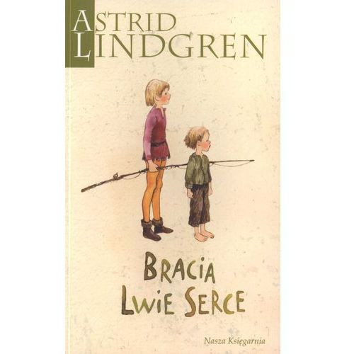 Bracia Lwie Serce, Astrid Lindgren