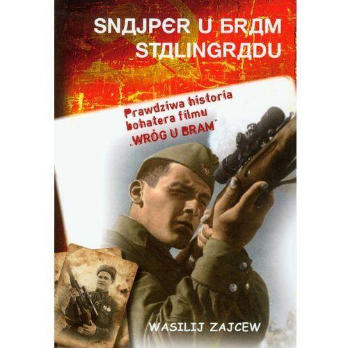 SNAJPER U BRAM STALINGRADU Wasilij Zajcew, książka w oprawie miękkej