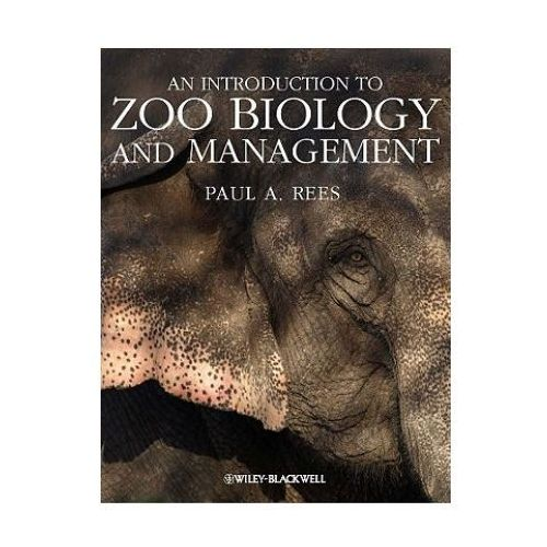 Introduction to Zoo Biology and Management (9781405193504)