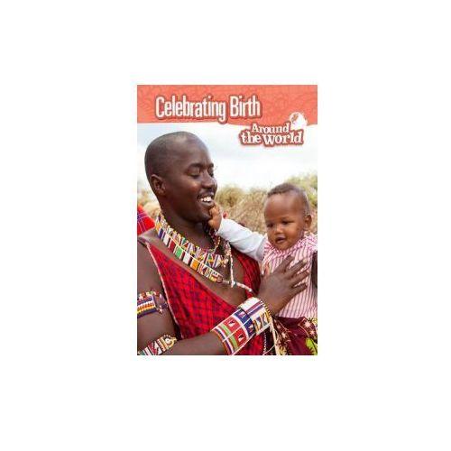 Celebrating Birth Around the World (9781406298949)