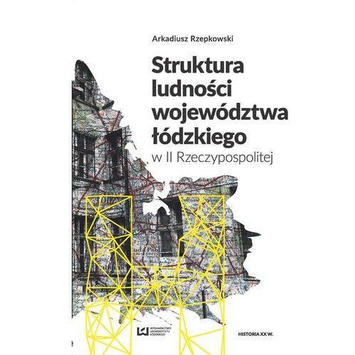Struktura ludności województwa łódzkiego w II Rzeczypospolitej, Rzepkowski Arkadiusz