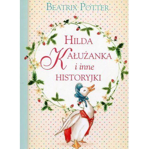 Hilda Kałużanka i inne historyjki - Beatrix Potter (2017)