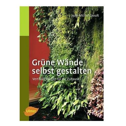 Grüne Wände selbst gestalten (9783800167432)