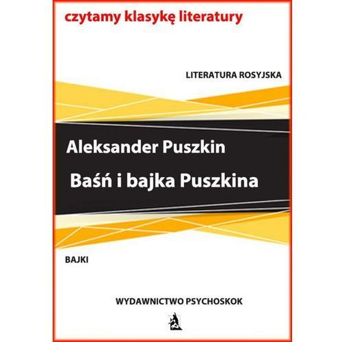 Baśń i bajka Puszkina (9788379007752)