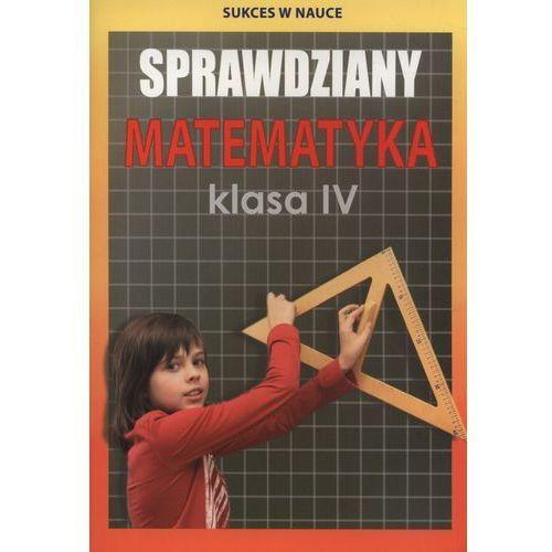 Sprawdziany Matematyka Klasa 4, oprawa miękka
