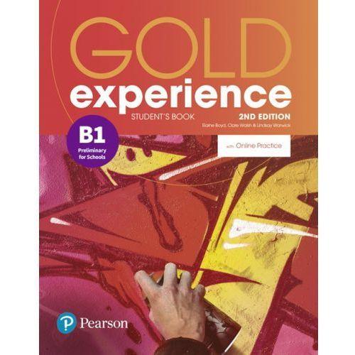 Gold Experience 2nd Edition B1. Podręcznik + Online Practice, oprawa broszurowa