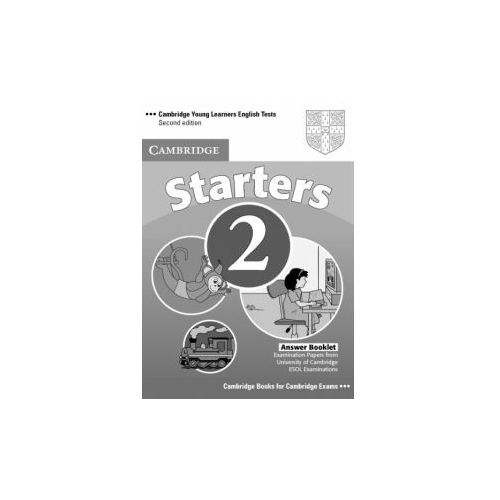 Cambridge Young Learners English Tests Second Edition Starters 2 Answer Booklet, Cambridge University Press