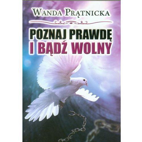 Poznaj prawdę i bądź wolny, Prątnicka Wanda