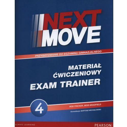 Next Move 4 Exam Trainer PEARSON - Rod Fricker, Bess Bradfield, Rod Fricker|Bess Bradfield