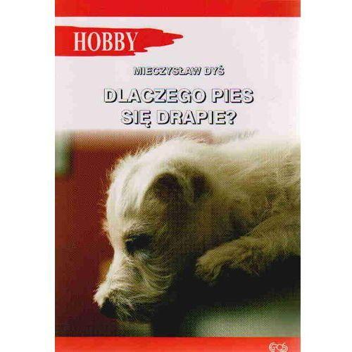 Dlaczego pies się drapie (48 str.)