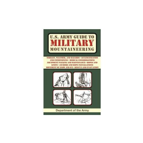 U.S. Army Guide to Military Mountaineering, Army Department