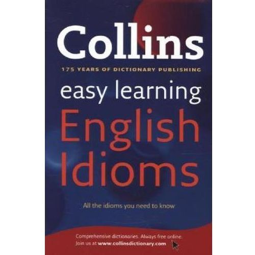 Easy learning. English idioms, Harper Collins