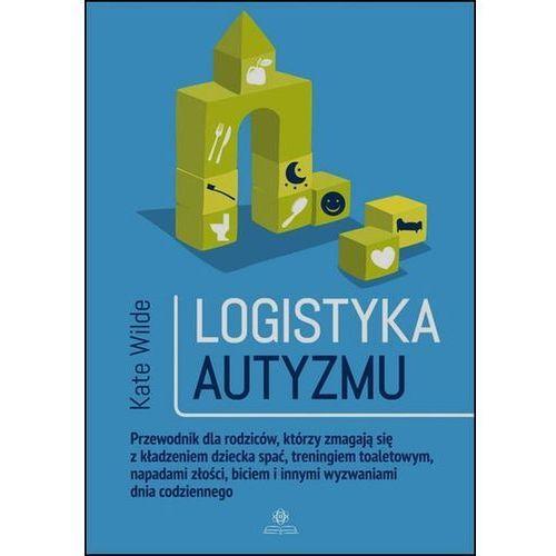 Logistyka autyzmu - Wysyłka od 3,99 (9788377441046)