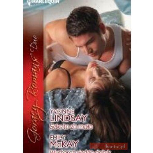 Seks to za mało, Wystarczy jeden dotyk - Emily McKay, Yvonne Lindsay, oprawa broszurowa