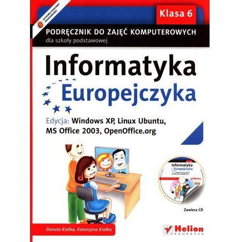Informatyka Europejczyka. Podręcznik do zajęć komputerowych dla szkoły podstawowej, kl. 6., oprawa miękka