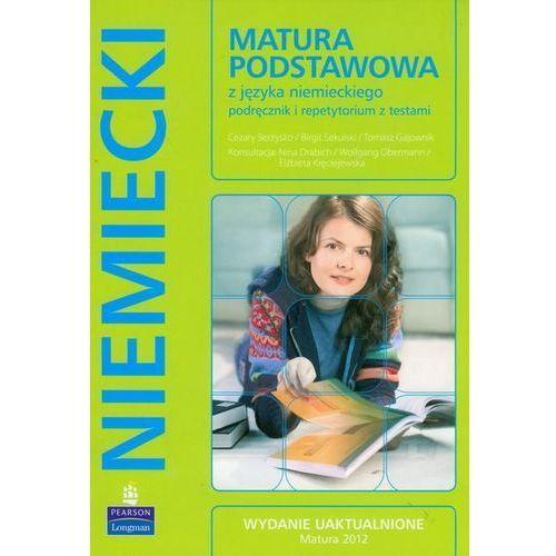 Matura Podstawowa z języka niemieckiego podręcznik i repetytorium z testami z płytą CD (9788376003337)
