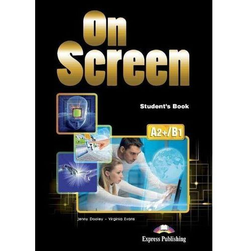 On Screen SB A2+/B1 - Jenny Dooley, Virginia Evans (152 str.)