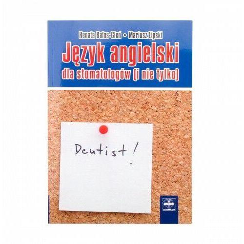 Język angielski dla stomatologów (i nie tylko), CZELEJ