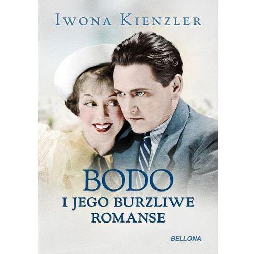Bodo i jego burzliwe romanse. Darmowy odbiór w niemal 100 księgarniach! (316 str.)