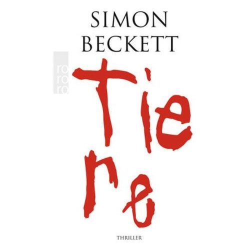 Simon Beckett, Andree Hesse - Tiere (9783499249150)