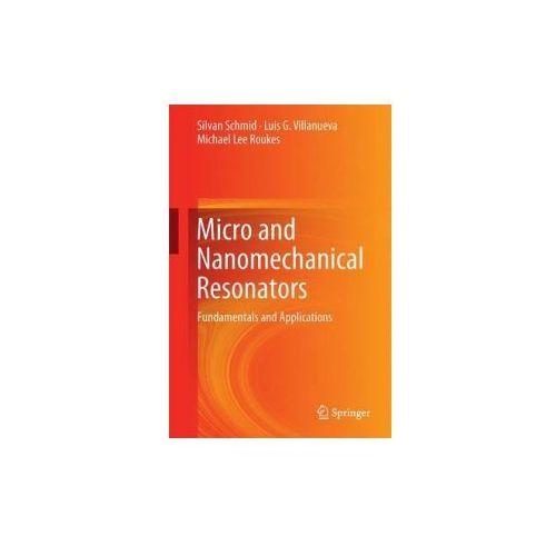 Fundamentals of Nanomechanical Resonators (9783319286891)