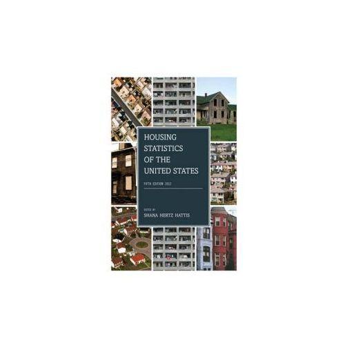 Housing Statistics of the United States, 2012 (9781598885750)