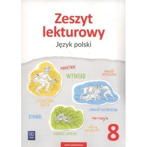 Zeszyt lekturowy Język polski 8 Szkoła podstawowa - Ewa Horwath, Ewa Horwath