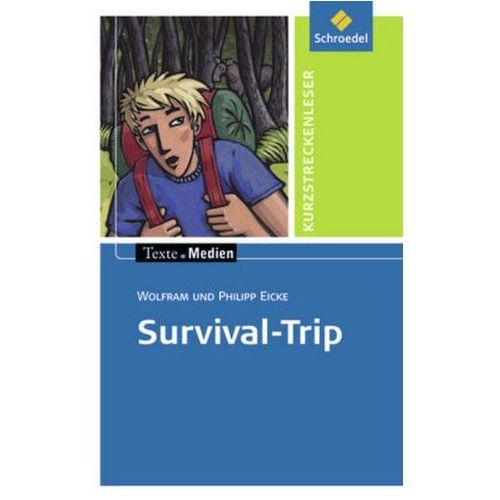 Survival-Trip, Textausgabe mit Aufgabenanregungen (9783507471931)