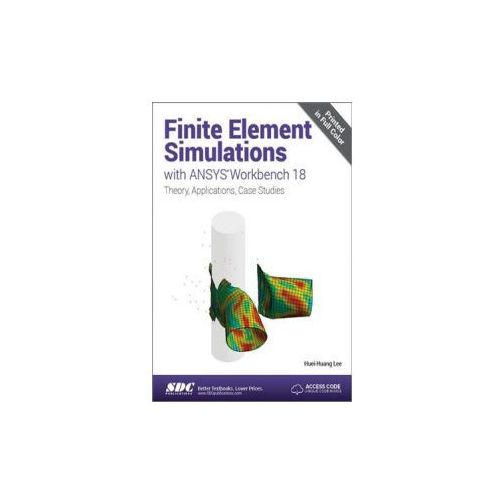 FINITE ELEMENT SIMULATIONS WITH ANS (9781630571733)