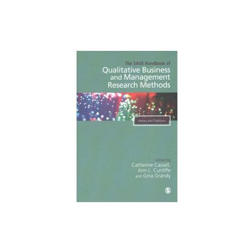 SAGE Handbook of Qualitative Business and Management Research Methods (9781526429261)