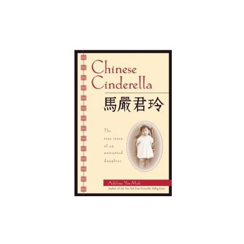 chinese cinderella notes ''the chinese cinderella'' by adeline yen mah is the autobiography of a young chinese girl who is unwanted and longs for love we will walk with her from one bad situation to the next until she is.