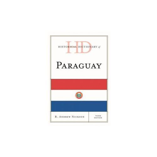 Historical Dictionary of Paraguay (9780810878198)