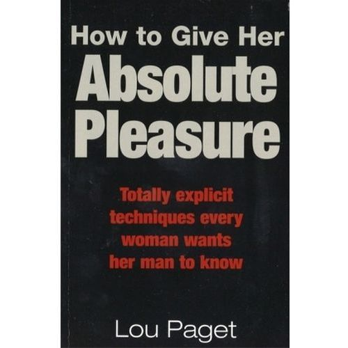 How to Give Her Absolute Pleasure (9780749922627)