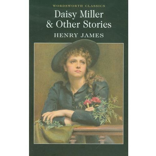 Daisy Miller and Other Stories, oprawa miękka