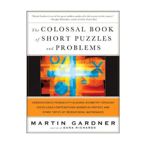 Colossal Book of Short Puzzles and Problems
