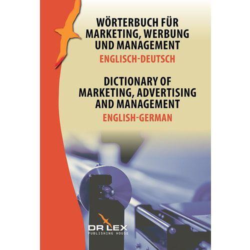 Dictionary of Marketing Advertising and Management English-German - Dostawa 0 zł, oprawa miękka