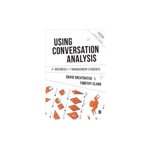 Using Conversation Analysis for Business and Management Students (9781473948259)