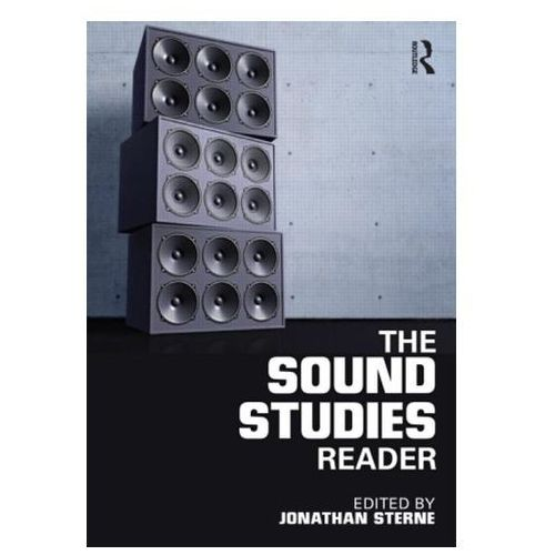 Sound Studies Reader