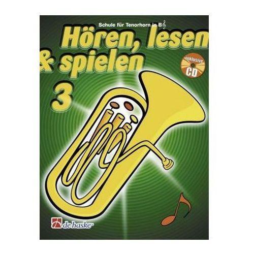 Hören, lesen & spielen, Schule für Tenorhorn / Euphonium in B (TC), m. Audio-CD. Bd.3