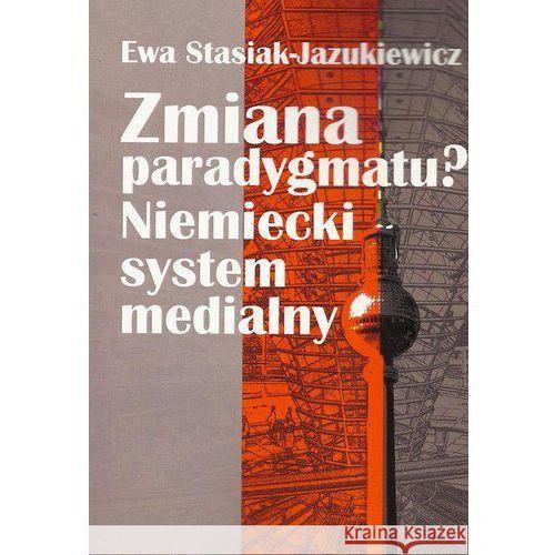 Zmiana paradygmatu? - Dostępne od: 2013-09-25 (240 str.)