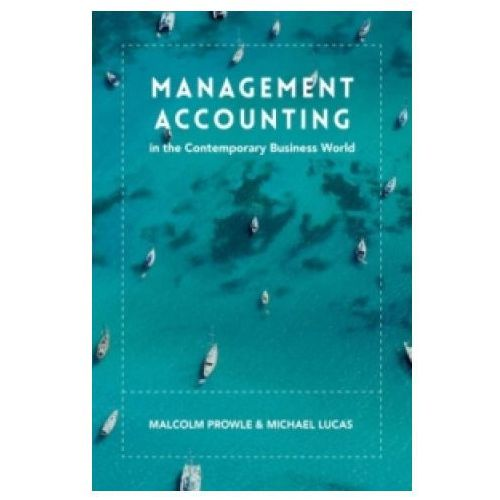 Management Accounting In The Contemporary Business World (9781137387769)
