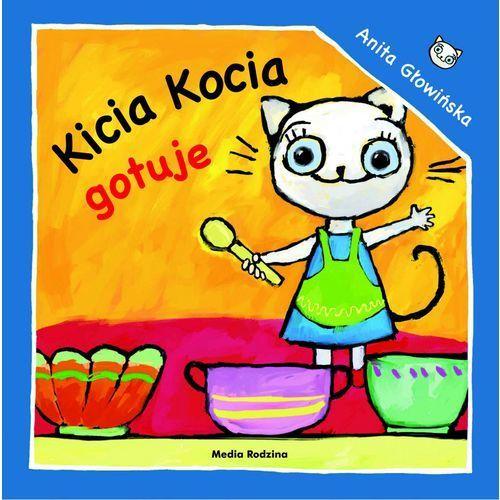 Kicia Kocia gotuje - Anita Głowińska, Anita Głowińska