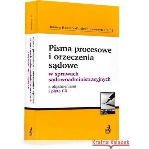 Pisma procesowe w sprawach sądowoadministracyjnych z objaśnieniami + płytą CD (2013)