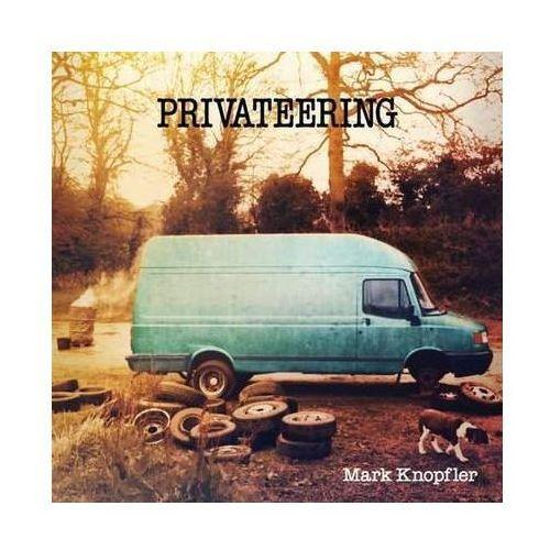 Mark Knopfler - Privateering + Odbiór w 650 punktach Stacji z paczką!, 3708466