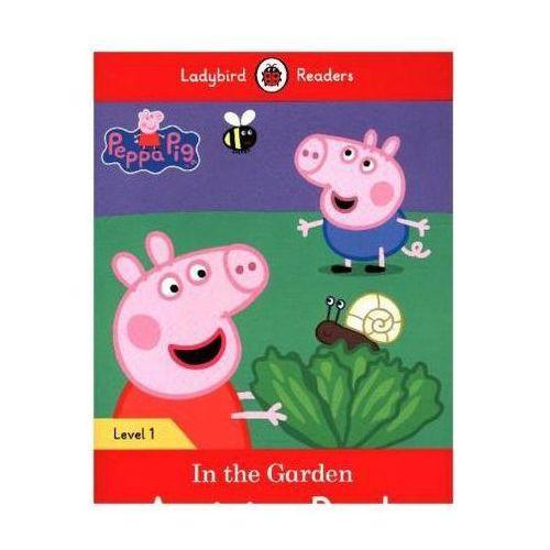 Peppa Pig: In The Garden Activity Book - Ladybird Readers Level 1, Ladybird