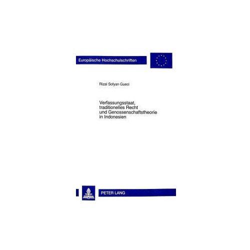 Verfassungsstaat, traditionelles Recht und Genossenschaftstheorie in Indonesien