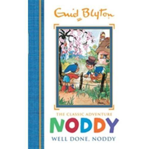 Noddy Classic Storybooks: Well Done, Noddy Enid Blyton