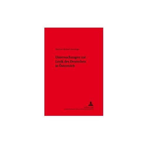 Untersuchungen zur Lexik des Deutschen in Österreich (9783631354193)