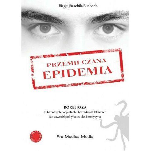 Przemilczana epidemia - Borelioza
