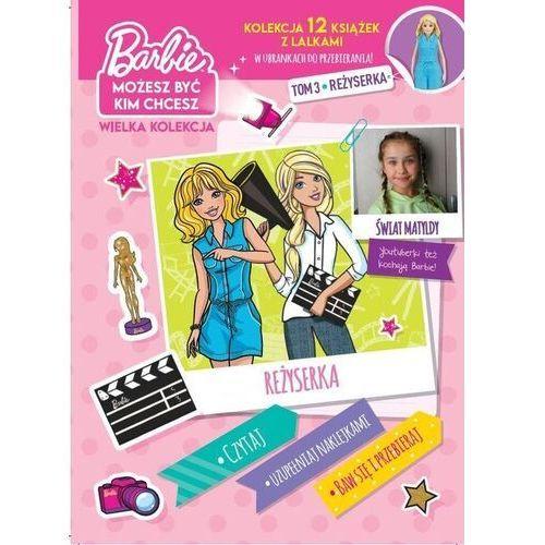 Barbie możesz być kim chcesz cz.3 - opracowanie zbiorowe (9788381775021)